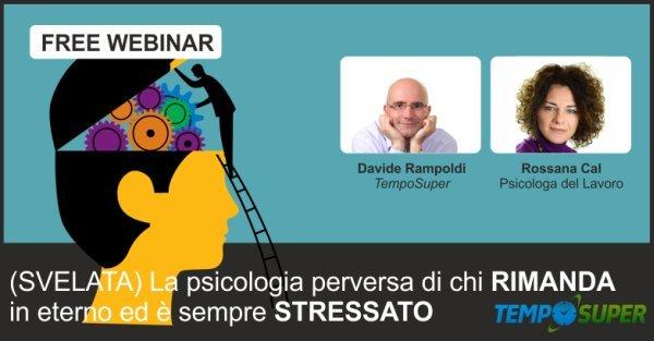 i meccanismi psicologici alla base della procrastinazione e dello stress